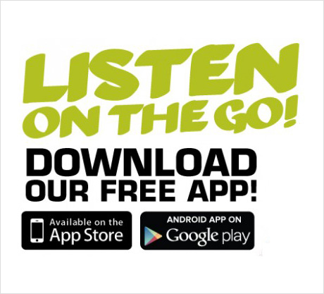 You can listen to us through our apps